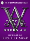 Vampire Academy, Books 4-6 (eBook)