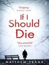 If I Should Die (eBook)