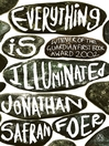 Everything is Illuminated (eBook)