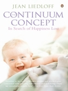 The Continuum Concept (eBook): In Search of Happiness Lost