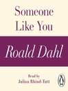 Someone Like You (MP3): A Roald Dahl Short Story