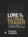 Lore of the Global Trader (eBook): Strategies to Master International Stock Markets