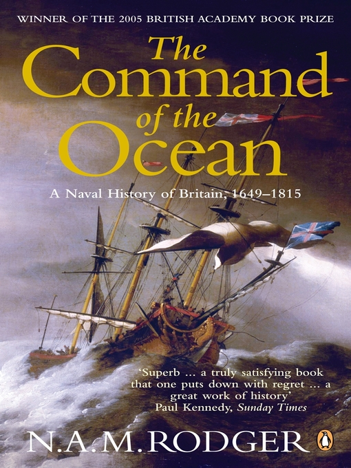 The Command of the Ocean (eBook): A Naval History of Britain 1649-1815