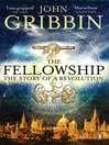 The Fellowship (eBook): The Story of a Revolution