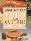 Anglo-Indian Food and Customs (eBook)