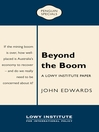 Beyond the Boom (eBook): A Lowy Institute Paper Penguin Special