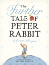 The Further Tale of Peter Rabbit (eBook)
