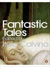 Fantastic Tales (eBook): Visionary And Everyday