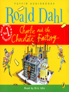 Charlie and the Chocolate Factory (MP3): Charlie Series, Book 1
