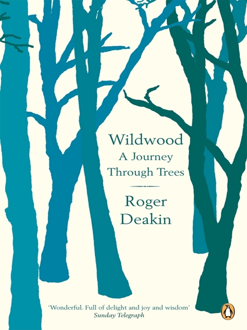 Wildwood (eBook): A Journey Through Trees