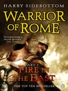 Warrior of Rome I:  Fire in the East (eBook): Fire in the East