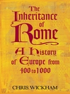 The Inheritance of Rome (eBook): A History of Europe from 400 to 1000