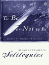 To Be or Not to Be (eBook): Shakespeare's Soliloquies