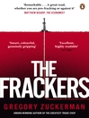 The Frackers (eBook): The Outrageous Inside Story of the New Energy Revolution