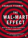 The Wal-Mart Effect (eBook): How an Out-of-town Superstore Became a Superpower