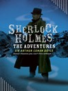 Sherlock Holmes:  the Adventures (eBook): The Adventures