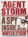 Agent Storm (eBook): My Life Inside al-Qaeda