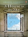 A House in the Sky (eBook): A Memoir of a Kidnapping That Changed Everything