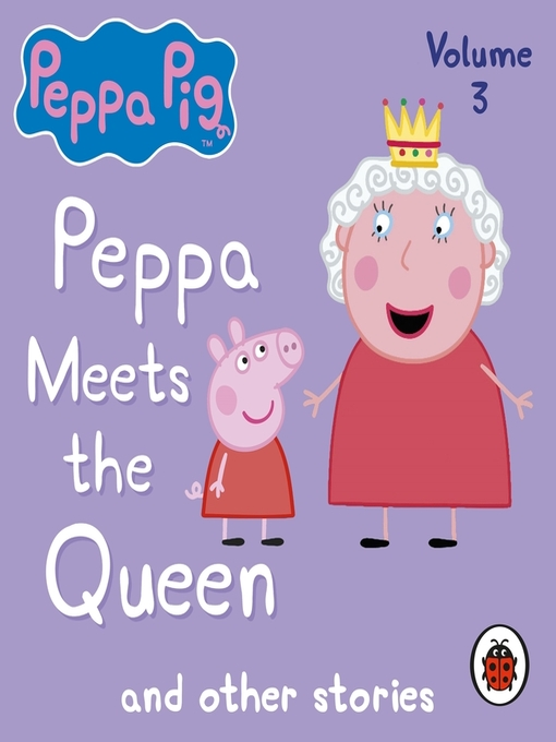 Peppa Pig (MP3): Peppa Meets the Queen and Other Audio Stories