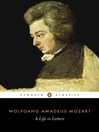 Mozart:  a Life in Letters (eBook): A Life in Letters
