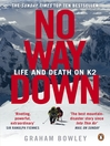 No Way Down (eBook): Life and Death on K2