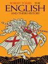 The English and Their History (eBook): The First Thirteen Centuries