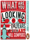 What Are You Looking At? (MP3): 150 Years of Modern Art in the Blink of an Eye