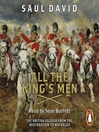 All The King's Men (MP3): The British Soldier from the Restoration to Waterloo