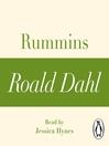 Rummins (MP3): A Roald Dahl Short Story