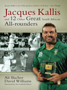 Jacques Kallis and 12 other great SA cricket all-rounders (eBook)
