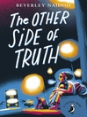 The Other Side of Truth (eBook): The Other Side of Truth Series, Book 1
