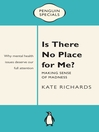 Is There No Place for Me? (eBook)