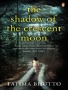 The Shadow of the Crescent Moon (eBook)