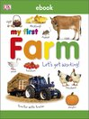 My First Farm Let's Get Working (eBook): Let's Get Working