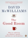 The Good Room (eBook): Why we ended up in a debtors' prison ? and how we can break free
