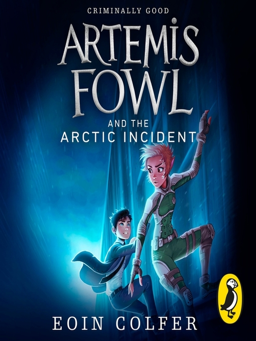 The Arctic Incident (MP3): Artemis Fowl Series, Book 2