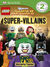 LEGO® DC Super Heroes Super Villains (eBook)