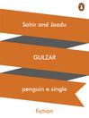 Sahir and Jaadu (eBook)