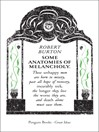 Some Anatomies of Melancholy (eBook)