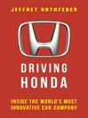 Driving Honda (eBook): Inside the World's Most Innovative Car Company