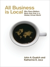 All Business is Local (eBook): Why Place Matters More than Ever in a Global, Virtual World