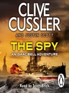 The Spy (MP3): Isaac Bell Series, Book 3