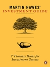 Martin Hawes' Investment Guide (eBook): 7 Timeless Rules for Investment Success