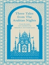 Three Tales from the Arabian Nights (eBook)