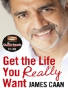 Get the Life You Really Want (Quick Reads) (eBook)