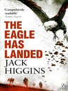 The Eagle Has Landed (eBook): Liam Devlin Series, Book 1