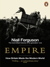 Empire (eBook): How Britain Made the Modern World