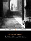 The Withered Arm and Other Stories 1874-1888 (eBook)