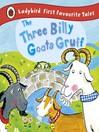 The Three Billy Goats Gruff (eBook): Ladybird First Favourite Tales