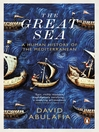 The Great Sea (eBook): A Human History of the Mediterranean